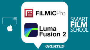 iPhone Filmmaking for Beginners: Filmic Pro & LumaFusion app – ONLINE COURSE